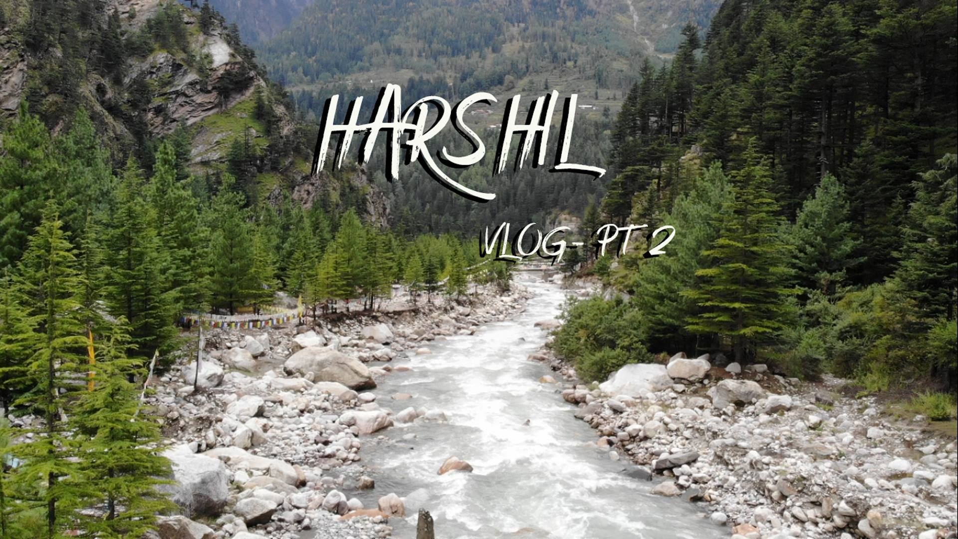 Backpacking Trip to Harshil Vlog 2